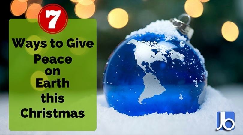 7 Ways to Give Peace on Earth this Christmas