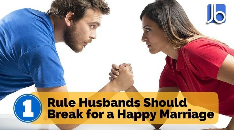 1 Rule Husbands Should Break for a Happy Marriage