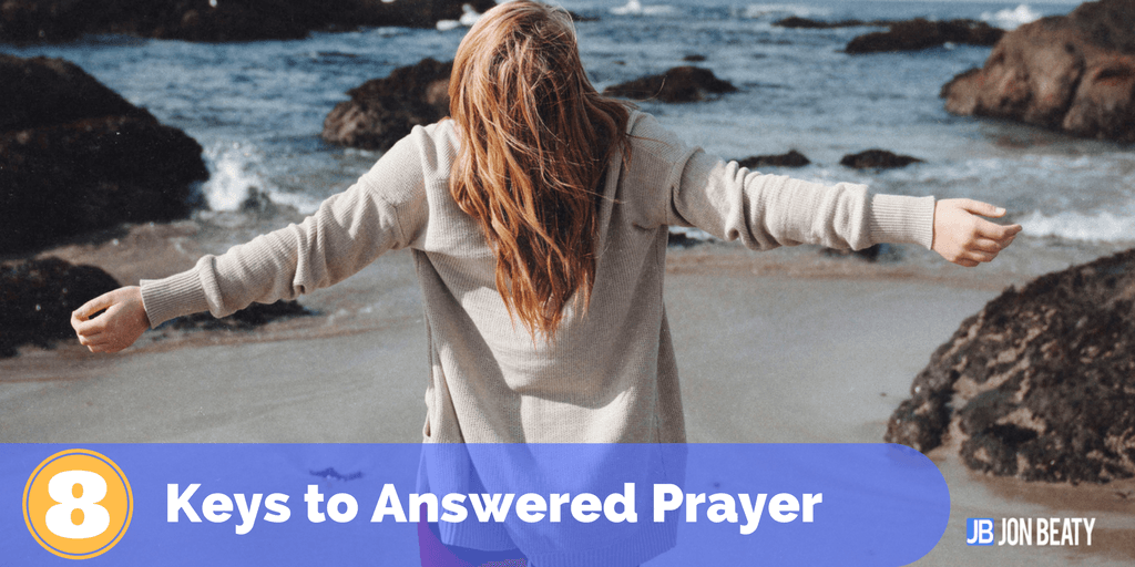 Twelve keys to answered prayer