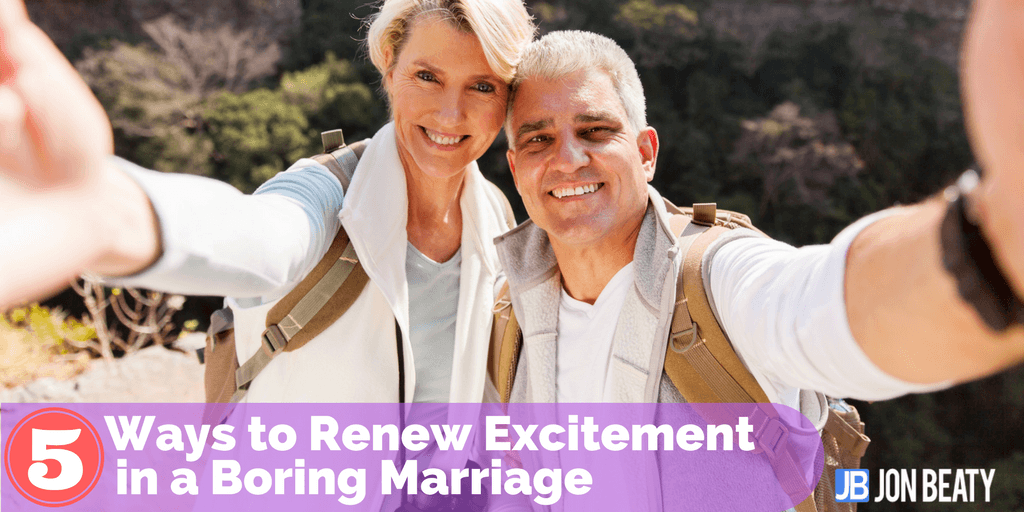 5 Ways to Renew Excitement in a Boring Marriage