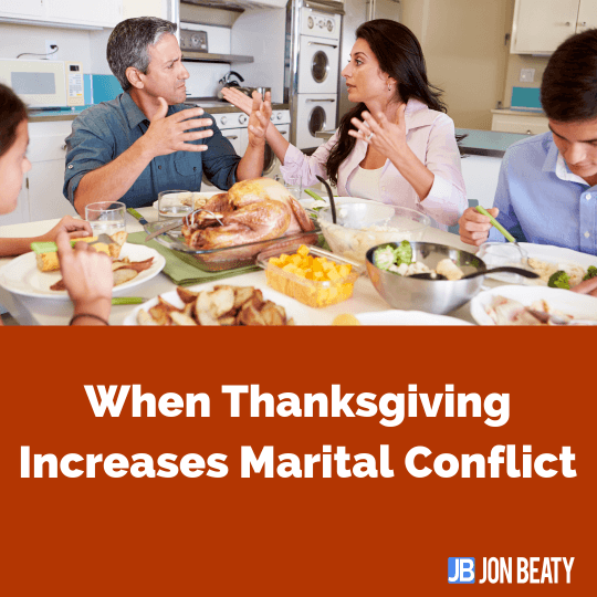 When Thanksgiving Increases Marital Conflict